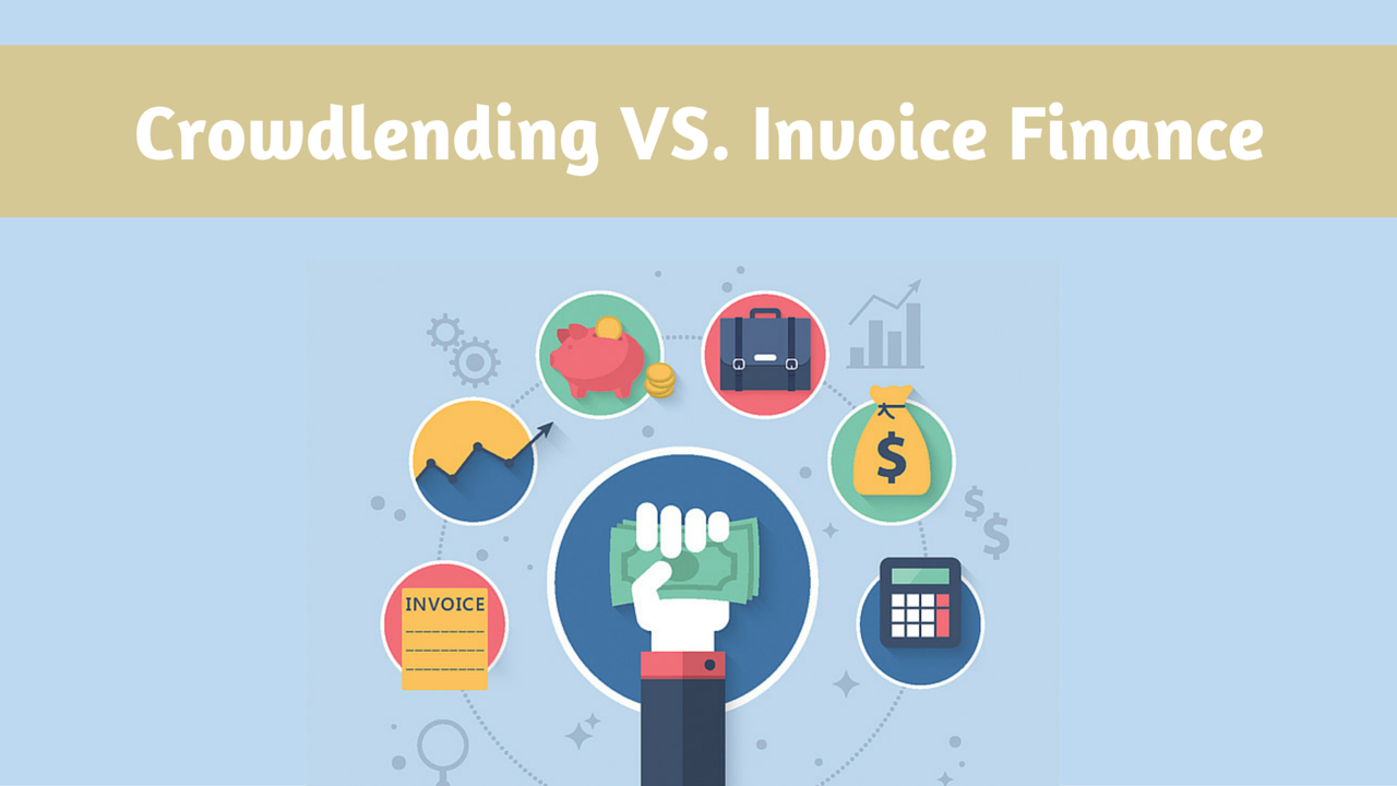 Crowdlending vs. Invoice Finance
