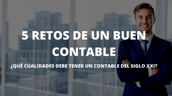 5 Retos de un Buen Contable