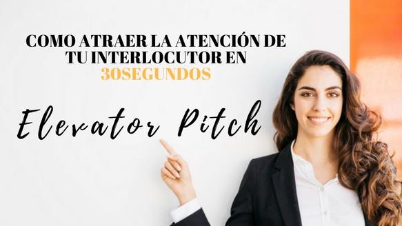 Elevator Pitch: Ha llegado la hora de hablar de ti ¿Te ayudamos?