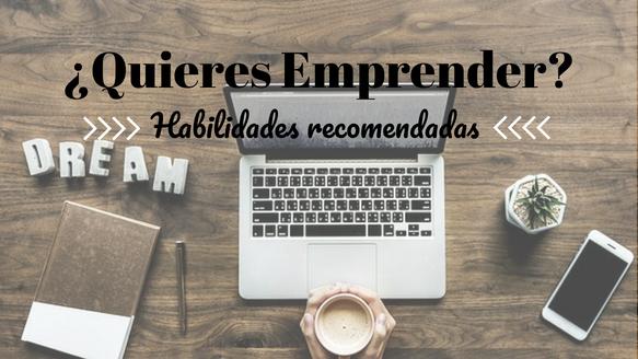 Habilidades recomendadas para emprender