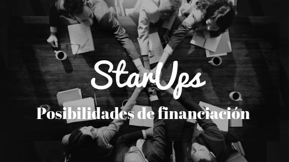 StartUp, cómo crearla y posibilidades de financiación no bancaria