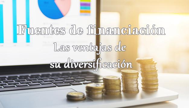 Ventajas de la diversificación de las fuentes de financiación